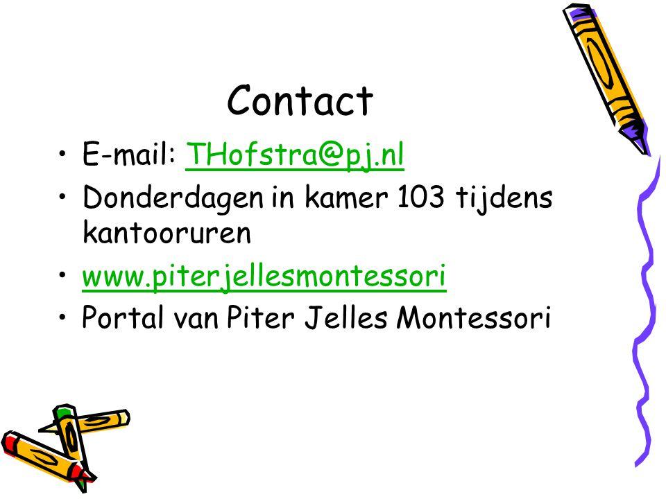 Contact E-mail: THofstra@pj.nlTHofstra@pj.nl Donderdagen in kamer 103 tijdens kantooruren www.piterjellesmontessori Portal van Piter Jelles Montessori