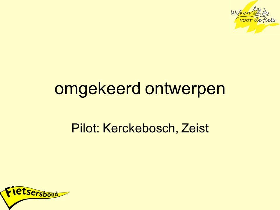 omgekeerd ontwerpen Pilot: Kerckebosch, Zeist
