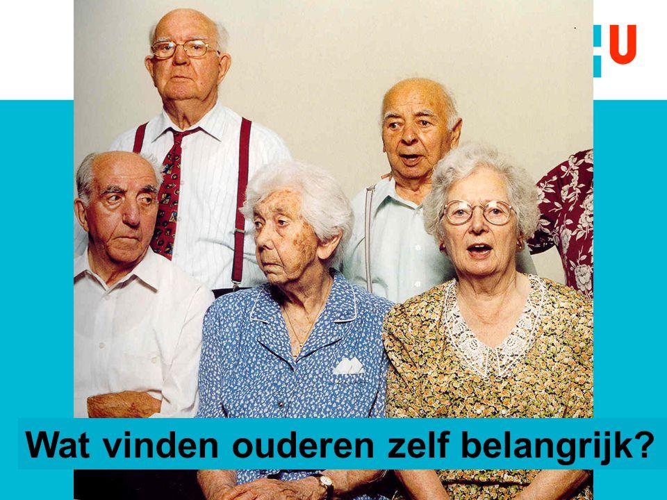 Wat vinden ouderen zelf belangrijk?