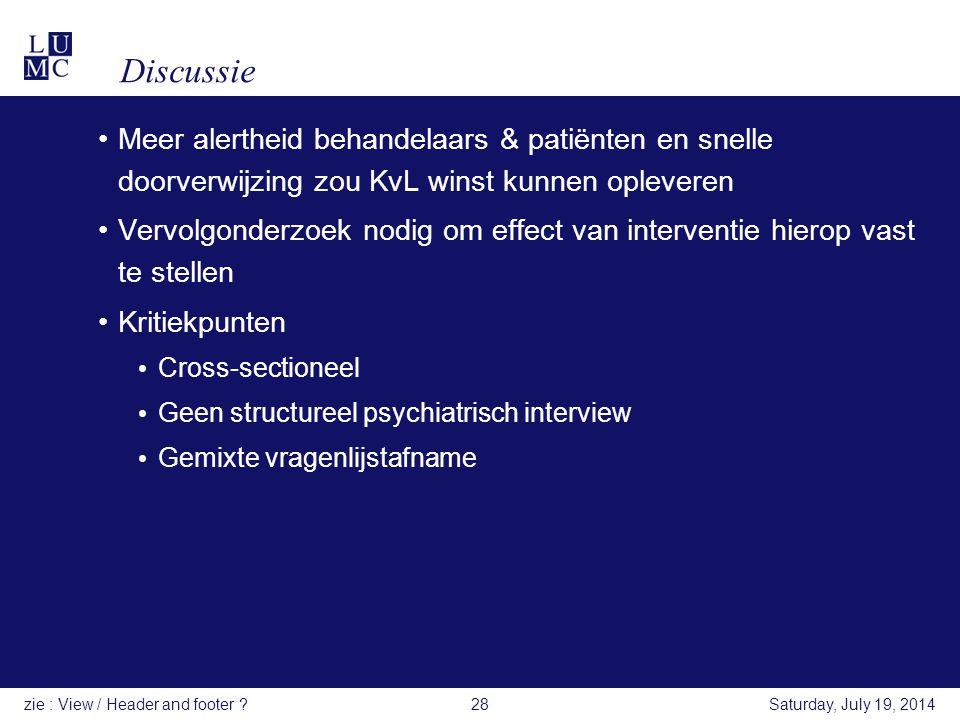 Discussie Meer alertheid behandelaars & patiënten en snelle doorverwijzing zou KvL winst kunnen opleveren Vervolgonderzoek nodig om effect van interve