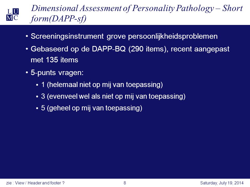 Dimensional Assessment of Personality Pathology – Short form(DAPP-sf) Screeningsinstrument grove persoonlijkheidsproblemen Gebaseerd op de DAPP-BQ (29