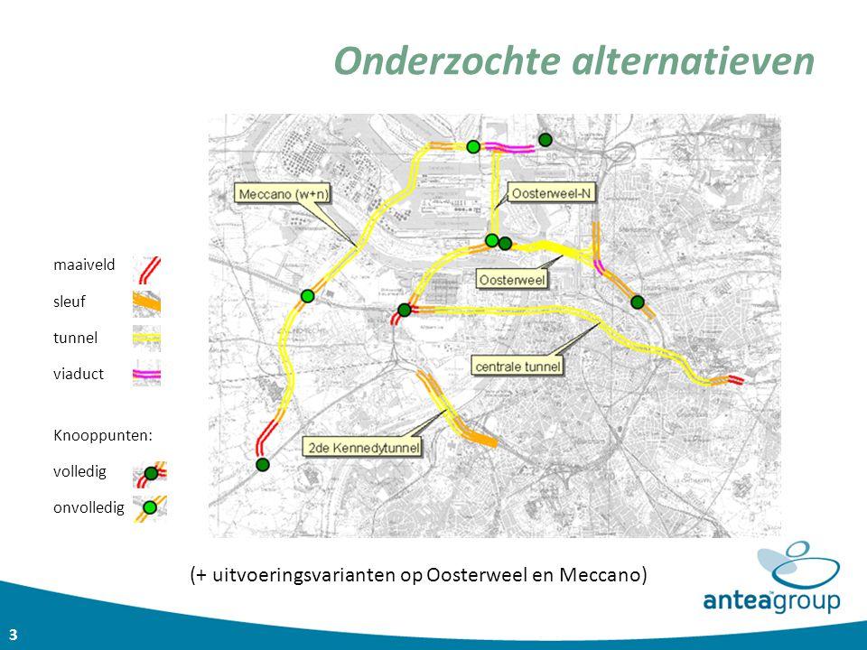 3 Onderzochte alternatieven maaiveld sleuf tunnel viaduct Knooppunten: volledig onvolledig (+ uitvoeringsvarianten op Oosterweel en Meccano)