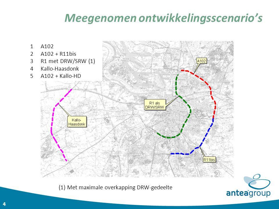 4 Meegenomen ontwikkelingsscenario's 1A102 2A102 + R11bis 3R1 met DRW/SRW (1) 4Kallo-Haasdonk 5A102 + Kallo-HD (1) Met maximale overkapping DRW-gedeel