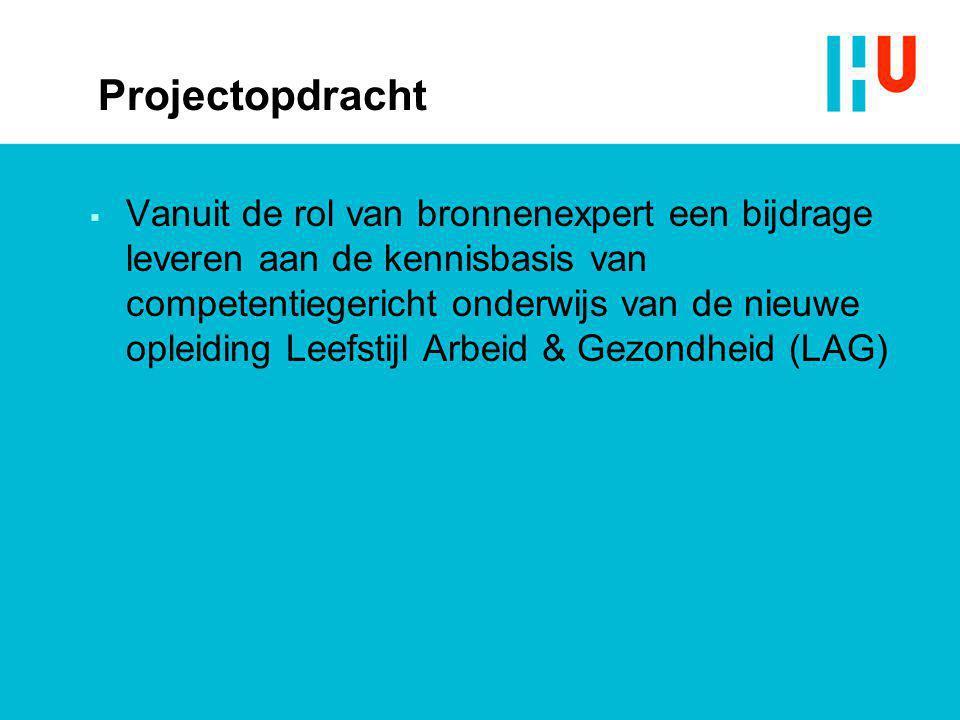Projectopdracht  Vanuit de rol van bronnenexpert een bijdrage leveren aan de kennisbasis van competentiegericht onderwijs van de nieuwe opleiding Lee