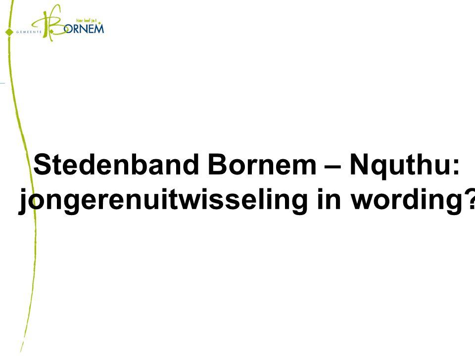 Stedenband Bornem – Nquthu: jongerenuitwisseling in wording