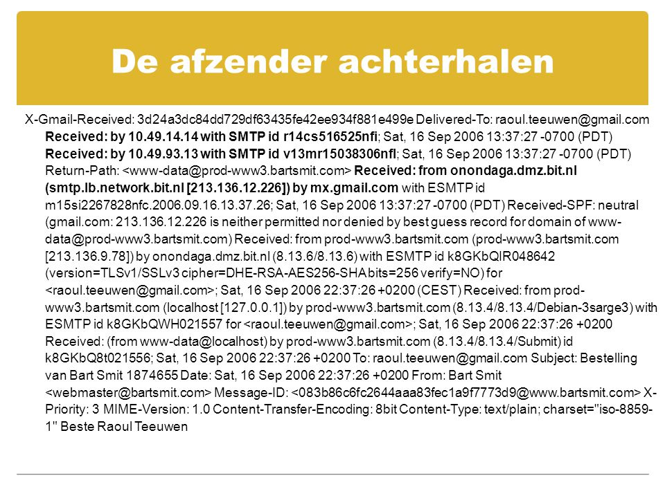 X-Gmail-Received: 3d24a3dc84dd729df63435fe42ee934f881e499e Delivered-To: raoul.teeuwen@gmail.com Received: by 10.49.14.14 with SMTP id r14cs516525nfi;