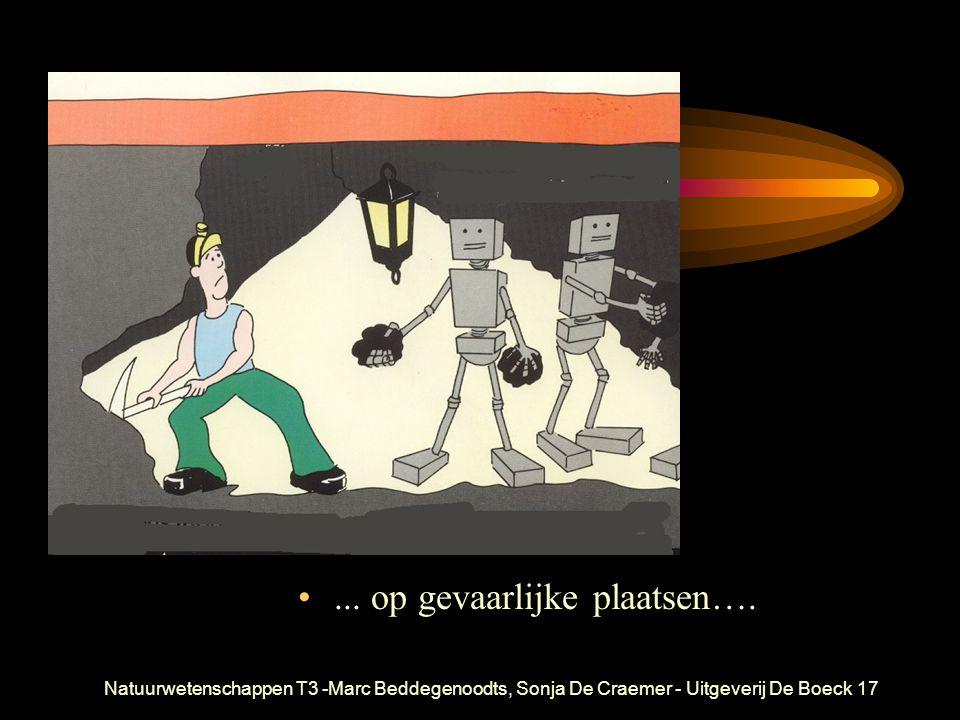 Natuurwetenschappen T3 -Marc Beddegenoodts, Sonja De Craemer - Uitgeverij De Boeck17... op gevaarlijke plaatsen….