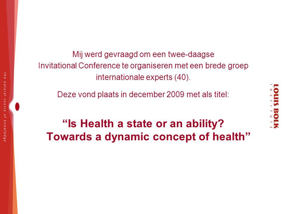 Mij werd gevraagd om een twee-daagse Invitational Conference te organiseren met een brede groep internationale experts (40). Deze vond plaats in decem