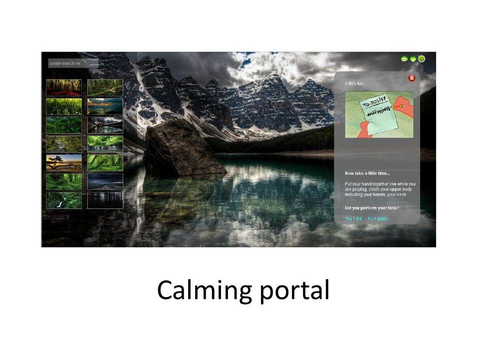 Calming portal