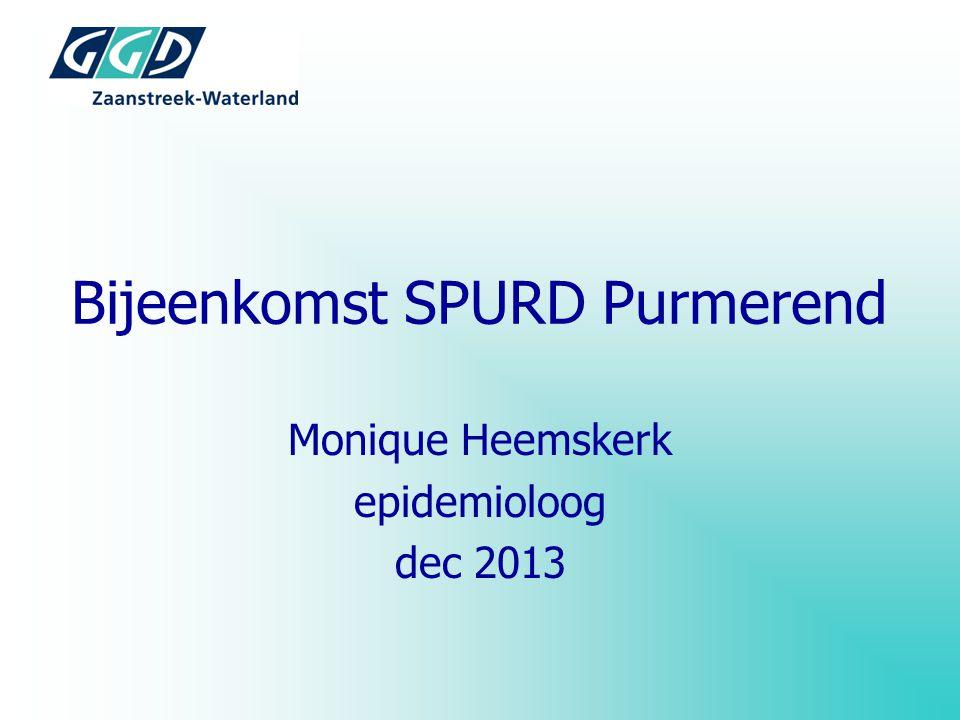 Bijeenkomst SPURD Purmerend Monique Heemskerk epidemioloog dec 2013