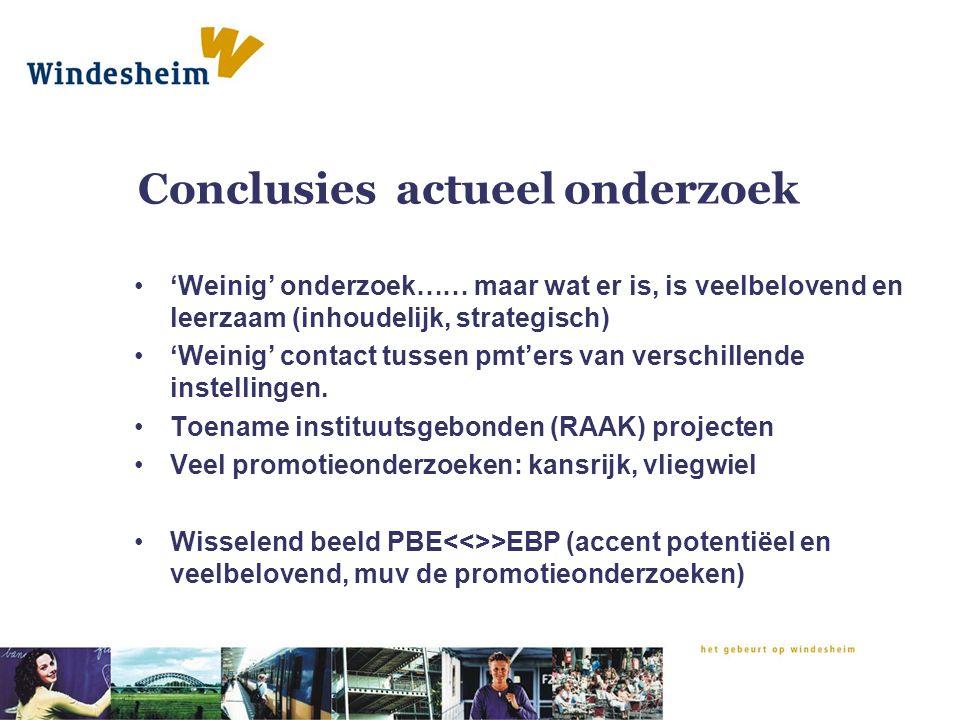 Conclusies actueel onderzoek 'Weinig' onderzoek…… maar wat er is, is veelbelovend en leerzaam (inhoudelijk, strategisch) 'Weinig' contact tussen pmt'e