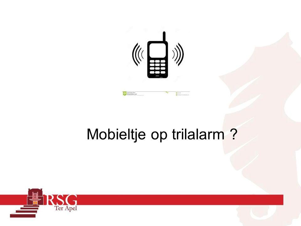 Mobieltje op trilalarm ?