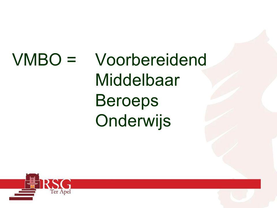 Klas 3 en 4 VMBO worden verdeeld in : Theoretische leerweg (MAVO)(TL) Gemengde leerweg(GL) Kaderberoepsgerichte leerweg(KBL) Basisberoepsgerichte leerweg(BBL)