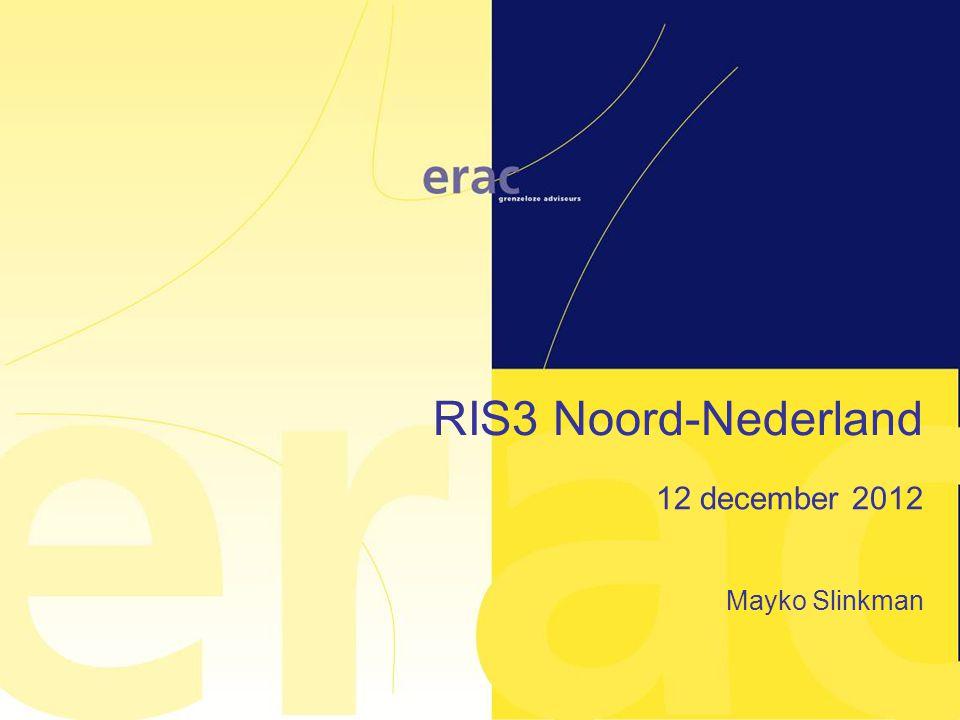 RIS3 Noord-Nederland 12 december 2012 Mayko Slinkman