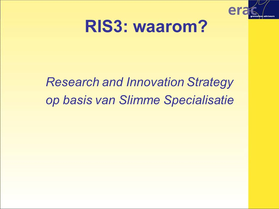 RIS3: waarom Research and Innovation Strategy op basis van Slimme Specialisatie