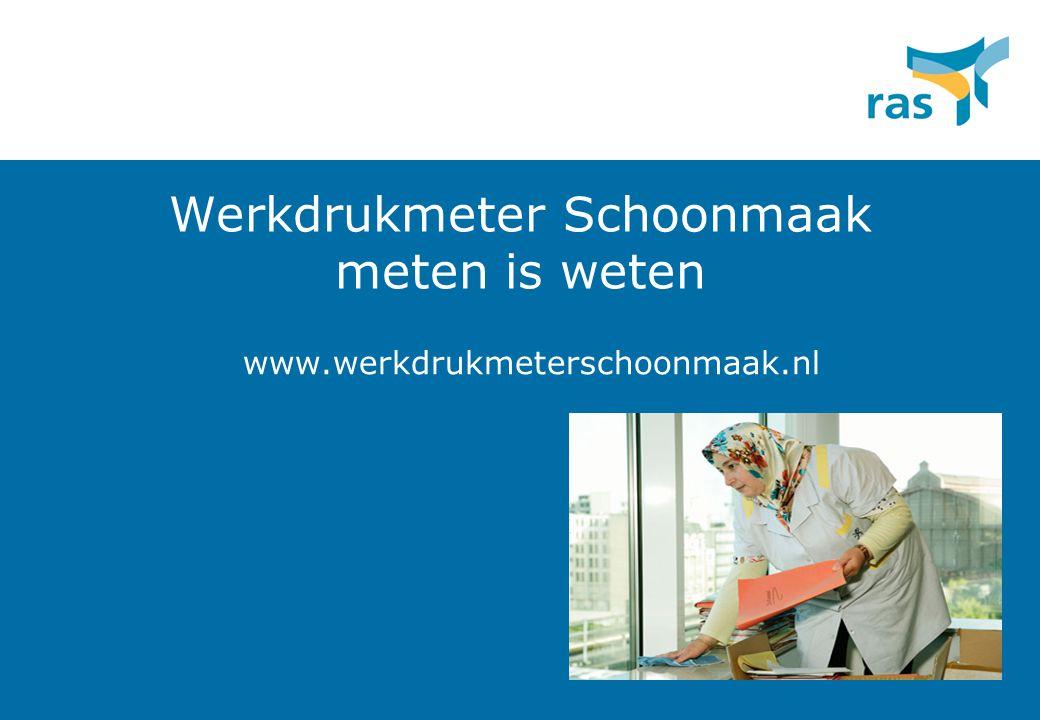 Werkdrukmeter Schoonmaak meten is weten www.werkdrukmeterschoonmaak.nl