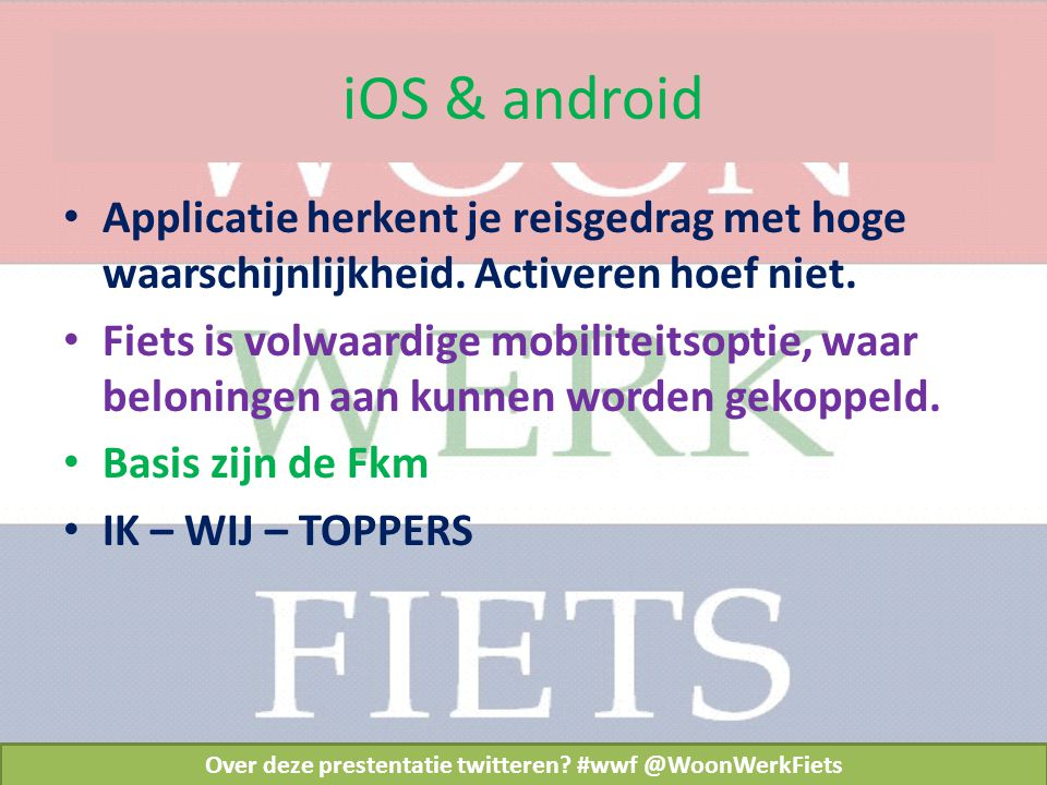 iOS & android Over deze prestentatie twitteren.