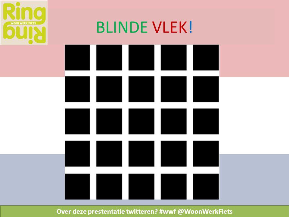 BLINDE VLEK! Over deze prestentatie twitteren? #wwf @WoonWerkFiets