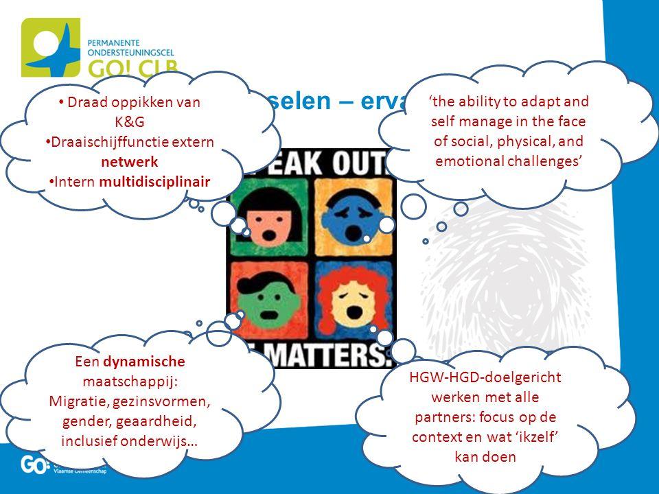 Discussie – uitwisselen – ervaring - leren Samenwerken in een netwerk Alles evolueert en verandert Zijn we niet allemaal een beetje 'ziek'? Staar je n