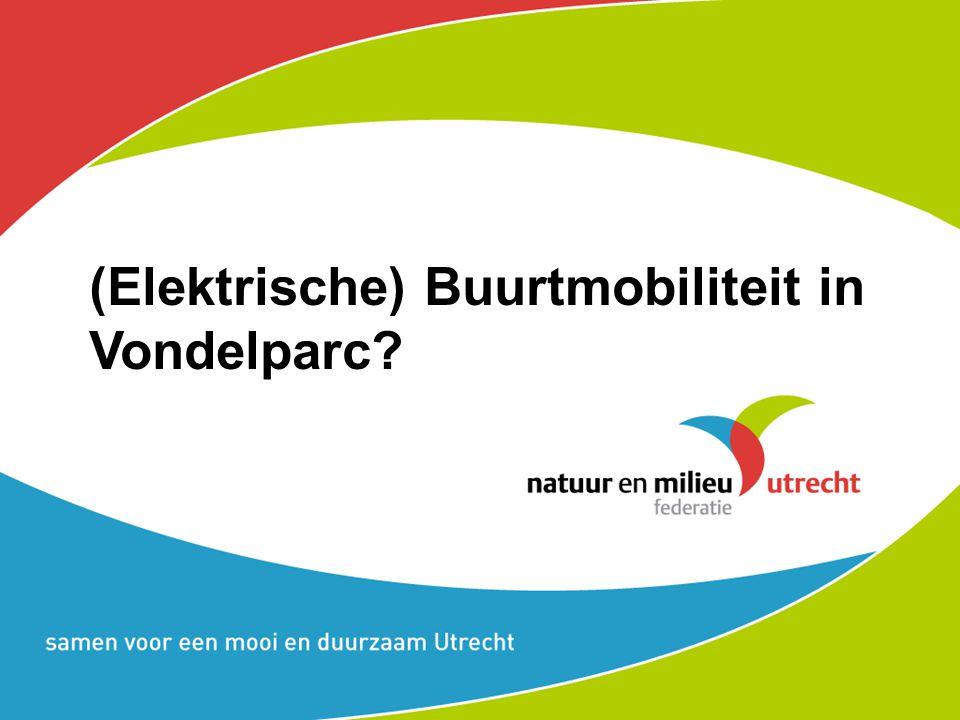 (Elektrische) Buurtmobiliteit in Vondelparc