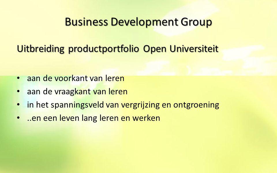 Business Development Group Thema's voor nieuwe producten en diensten Thema's voor nieuwe producten en diensten: meten is weten (EVC en assessments) employability (mobiliteitsvraagstukken) vitaliteit (gezondheid, motivatie en leervermogen) passend HRM- beleid (strategie en uitvoering) netwerken en co-creatie (samen-werking)