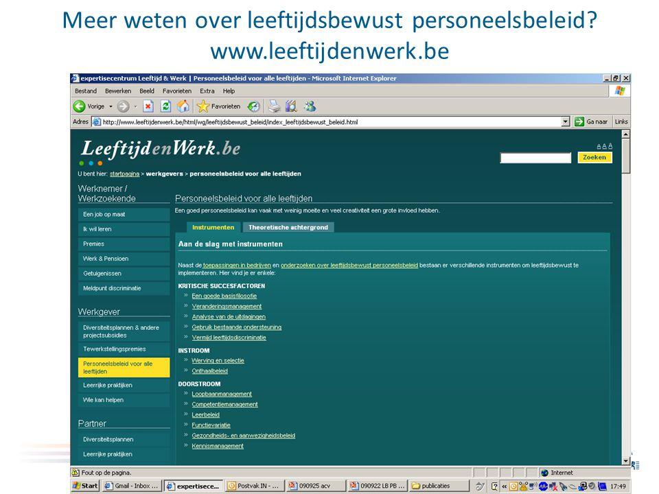 Meer weten over leeftijdsbewust personeelsbeleid? www.leeftijdenwerk.be