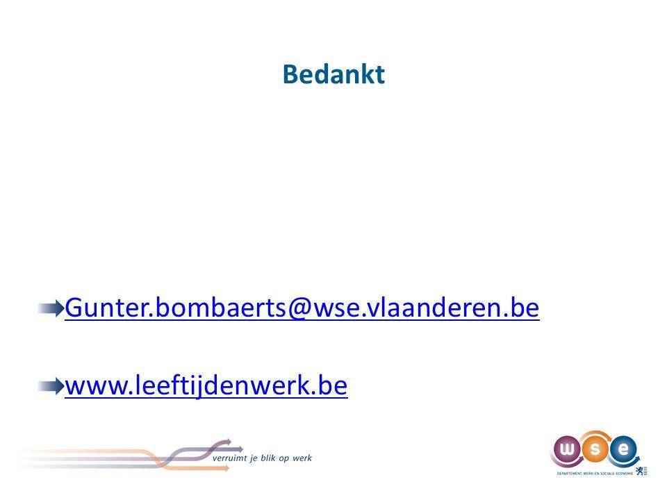 Bedankt Gunter.bombaerts@wse.vlaanderen.be www.leeftijdenwerk.be