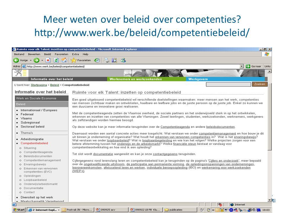 Meer weten over beleid over competenties? http://www.werk.be/beleid/competentiebeleid/