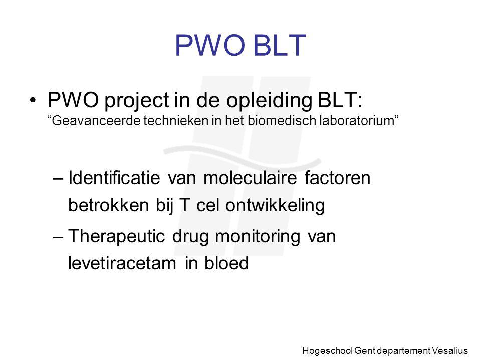 """Hogeschool Gent departement Vesalius PWO BLT PWO project in de opleiding BLT: """"Geavanceerde technieken in het biomedisch laboratorium"""" –Identificatie"""