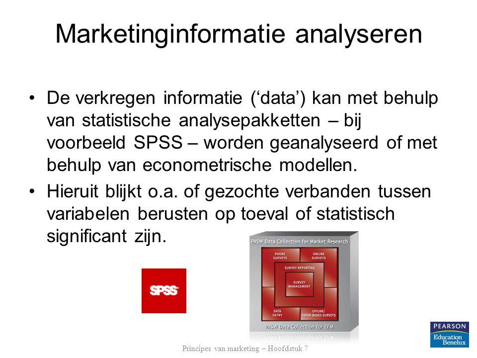 Marketinginformatie analyseren De verkregen informatie ('data') kan met behulp van statistische analysepakketten – bij voorbeeld SPSS – worden geanaly