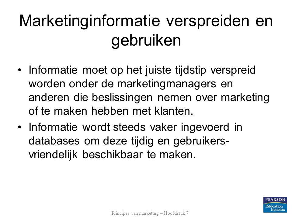 Marketinginformatie verspreiden en gebruiken Informatie moet op het juiste tijdstip verspreid worden onder de marketingmanagers en anderen die besliss