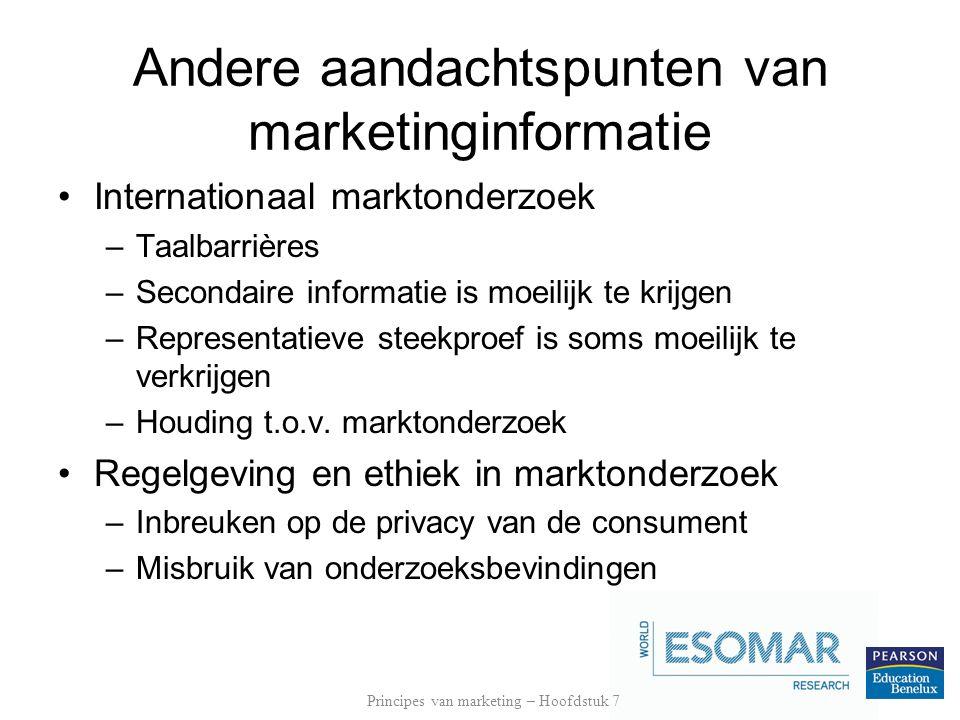 Andere aandachtspunten van marketinginformatie Internationaal marktonderzoek –Taalbarrières –Secondaire informatie is moeilijk te krijgen –Representat