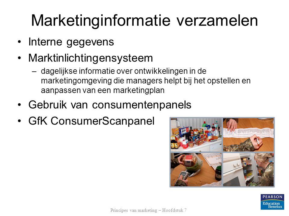 Interne gegevens Marktinlichtingensysteem Dagelijkse informatie over ontwikkelingen in de marketingomgeving die managers helpt bij het opstellen en aanpassen van een marketingplan Informatie over de concurrenten Informatie verzamelen door concurrenten te observeren of producten te analyseren informatie verzamelen over mensen die zaken doen met de concurrent Informatie verkrijgen van sollicitanten en werknemers van de concurrenten Marketinginformatie verzamelen Principes van marketing – Hoofdstuk 7