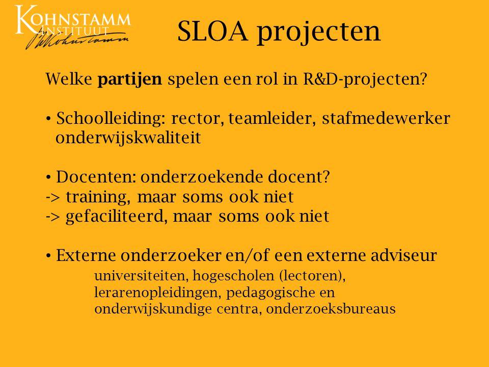 Partijen werken samen aan een R&D project ieder heeft zijn of haar eigen inbreng SLOA projecten