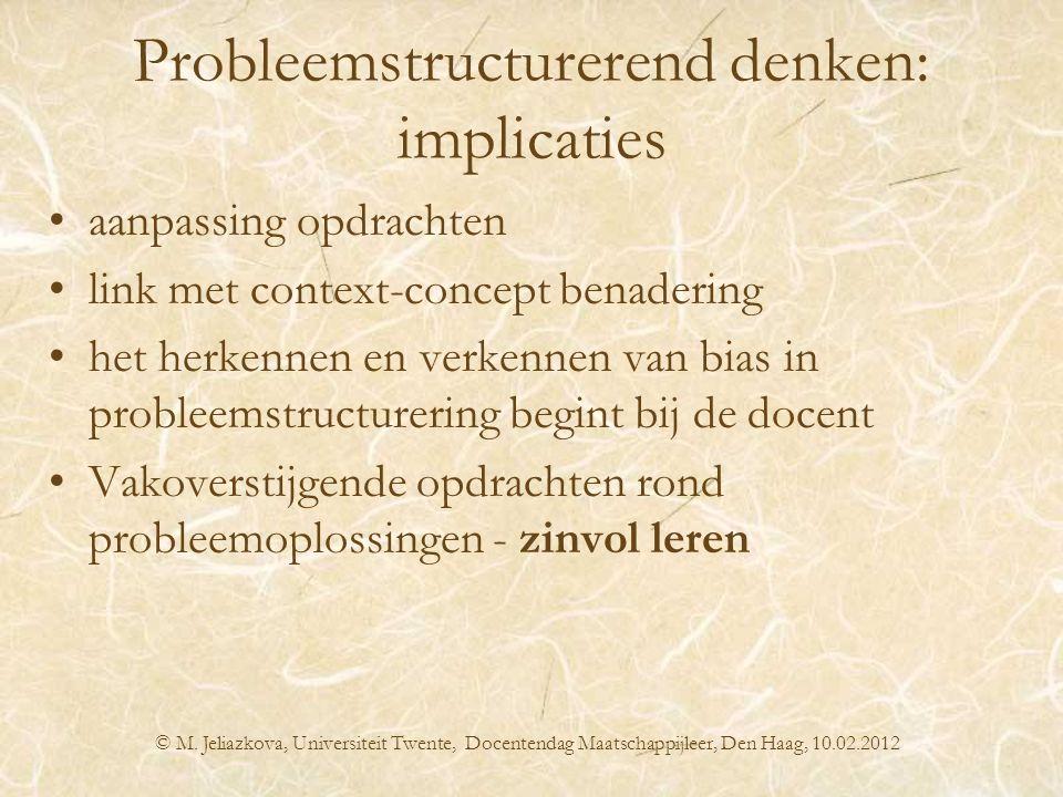 Probleemstructurerend denken: implicaties aanpassing opdrachten link met context-concept benadering het herkennen en verkennen van bias in probleemstr