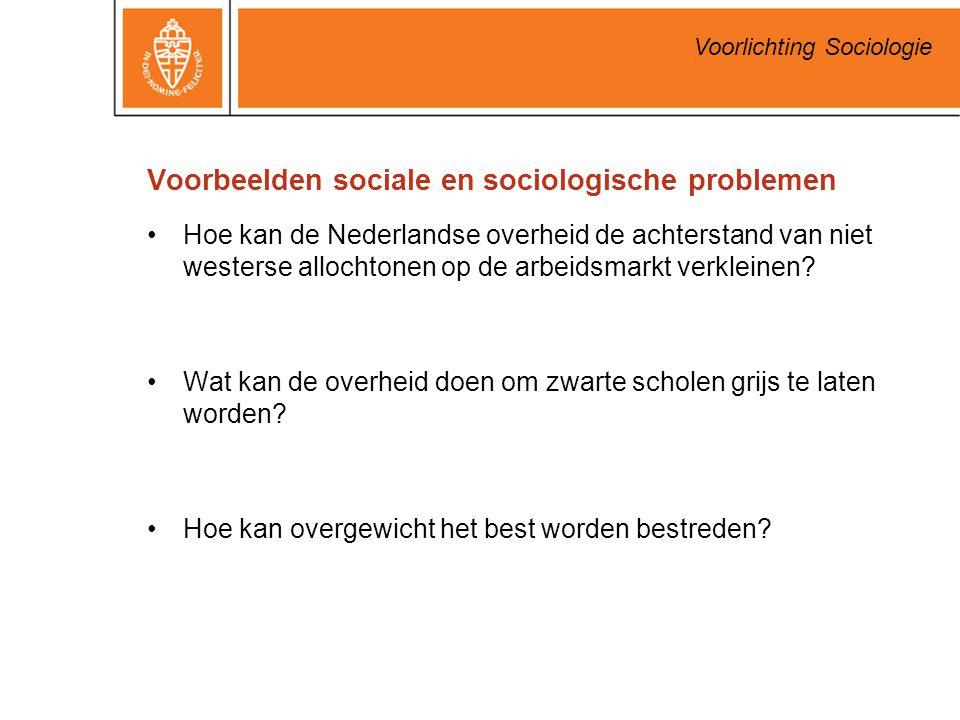 Voorlichting Sociologie Voorbeelden sociale en sociologische problemen Hoe kan de Nederlandse overheid de achterstand van niet westerse allochtonen op