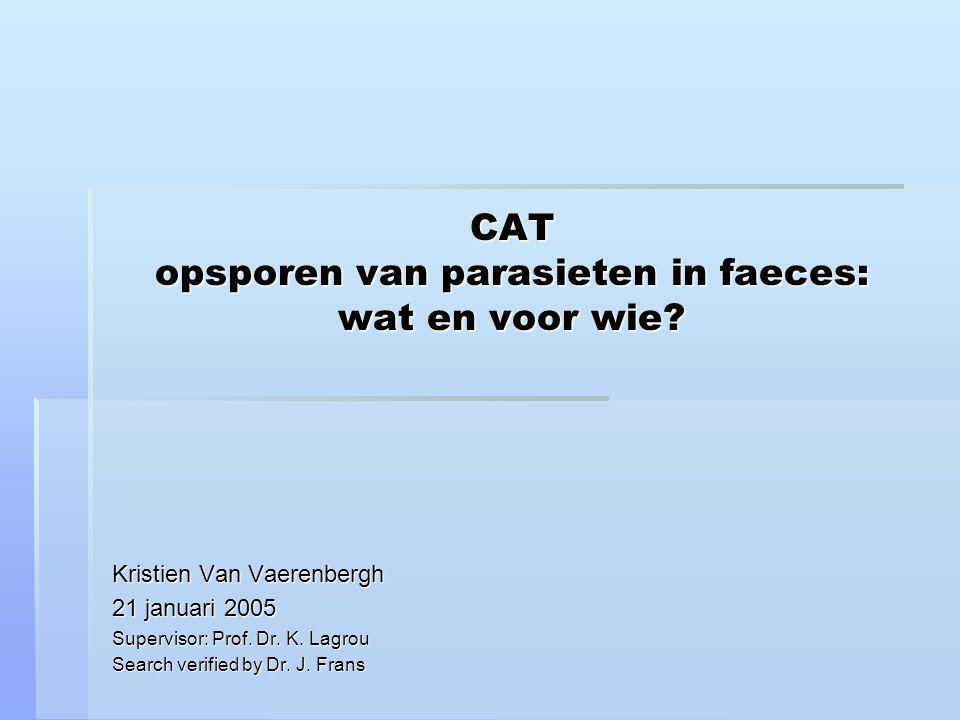 'Faeces parasieten' in de praktijk: 2004  Microbiologisch faeces onderzoek: cultuur, C.