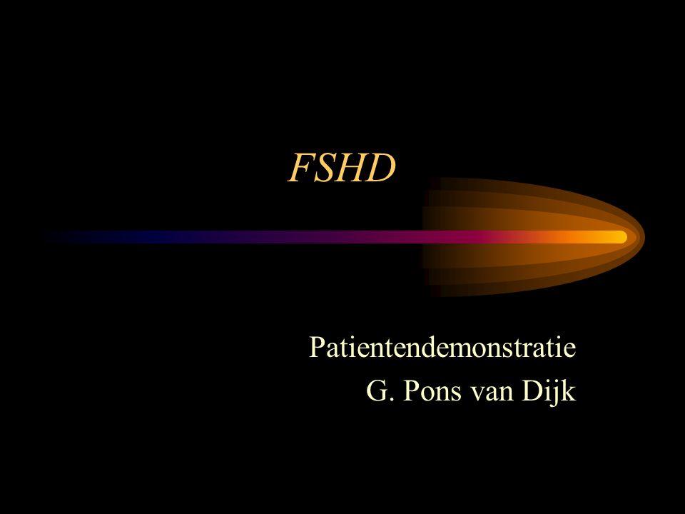FSHD kliniek(2) Grote variabiliteit: * leeftijd bij presentatie * patroon spierbetrokkenheid Zowel in een familie als tussen families Leeftijd: Man 16 jaarVrouw 20 jaar Veel dragers hebben wel symptomen, geen klachten
