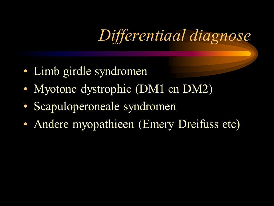 Differentiaal diagnose Limb girdle syndromen Myotone dystrophie (DM1 en DM2) Scapuloperoneale syndromen Andere myopathieen (Emery Dreifuss etc)