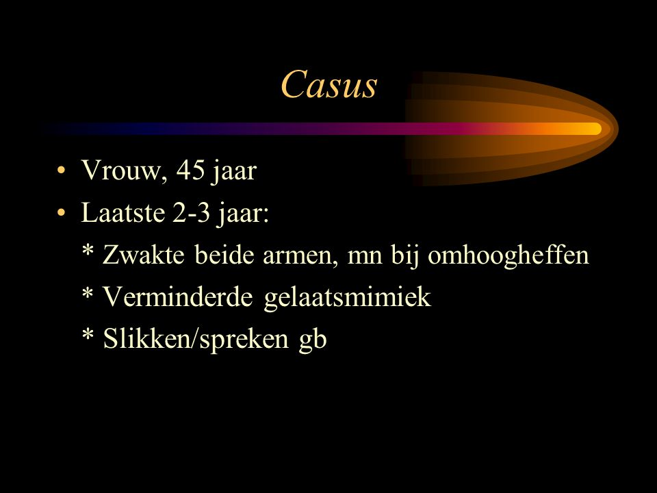 Casus (2) Familie/ zoon en familie moeder FSHD VG/ hypercholesterolemie Med/ simvastatine sinds feb.