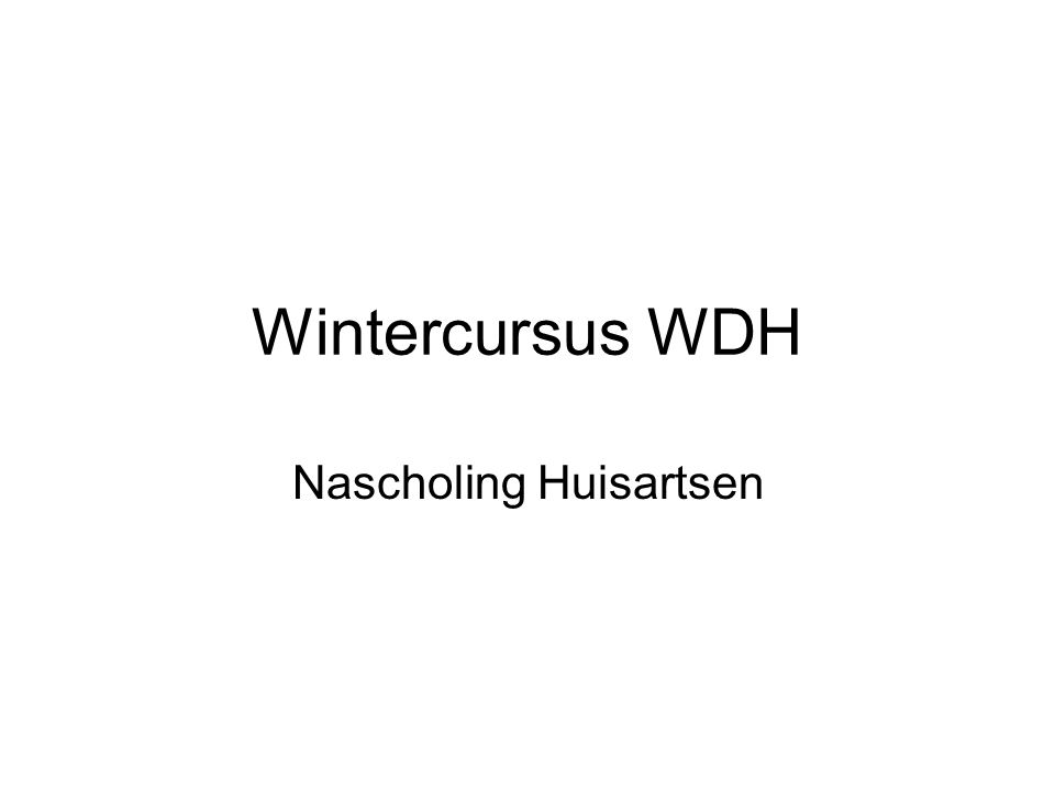 Wintercursus WDH Nascholing Huisartsen