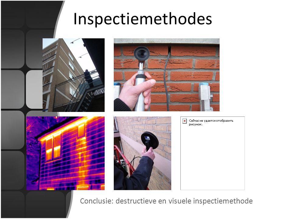 Inspectiemethodes Conclusie: destructieve en visuele inspectiemethode