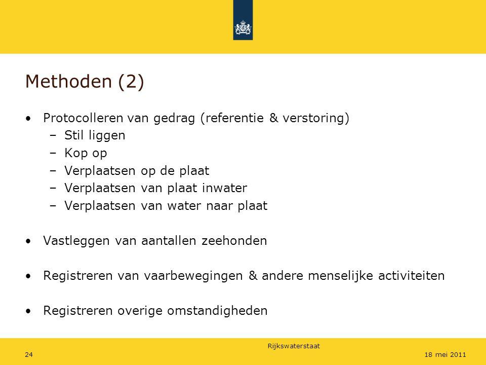Rijkswaterstaat 2418 mei 2011 Methoden (2) Protocolleren van gedrag (referentie & verstoring) –Stil liggen –Kop op –Verplaatsen op de plaat –Verplaats