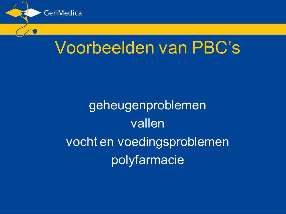 Voorbeelden van PBC's geheugenproblemen vallen vocht en voedingsproblemen polyfarmacie