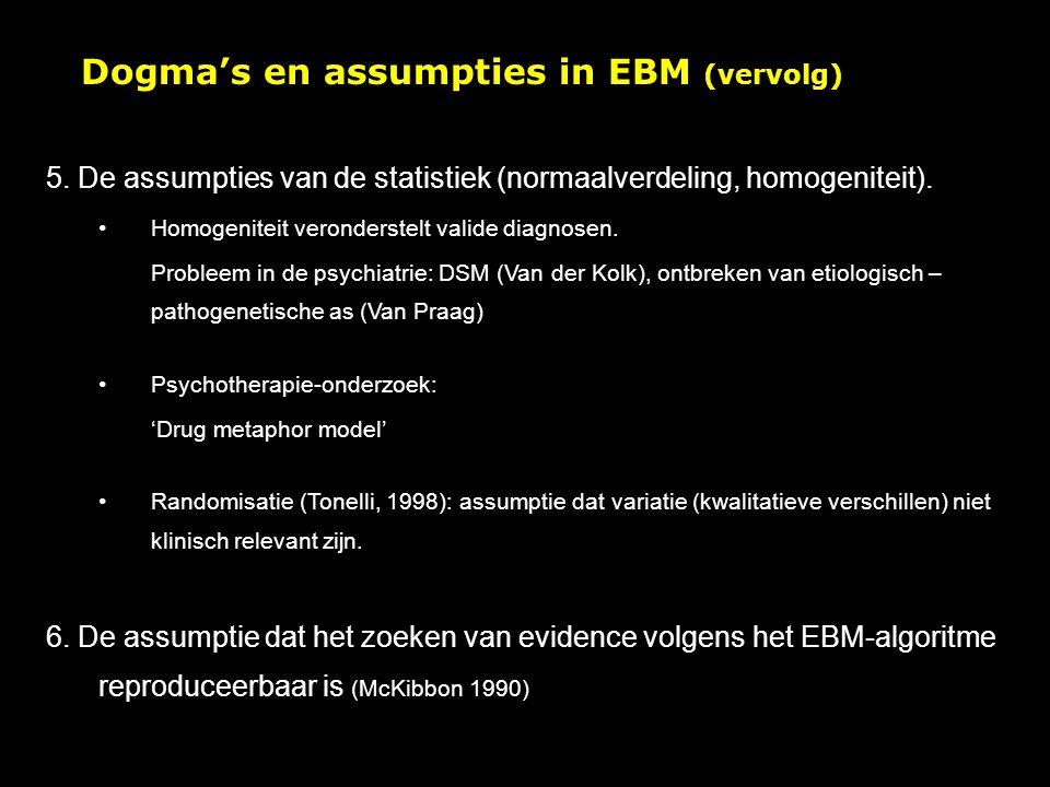 Dogma's en assumpties in EBM (vervolg) 5.