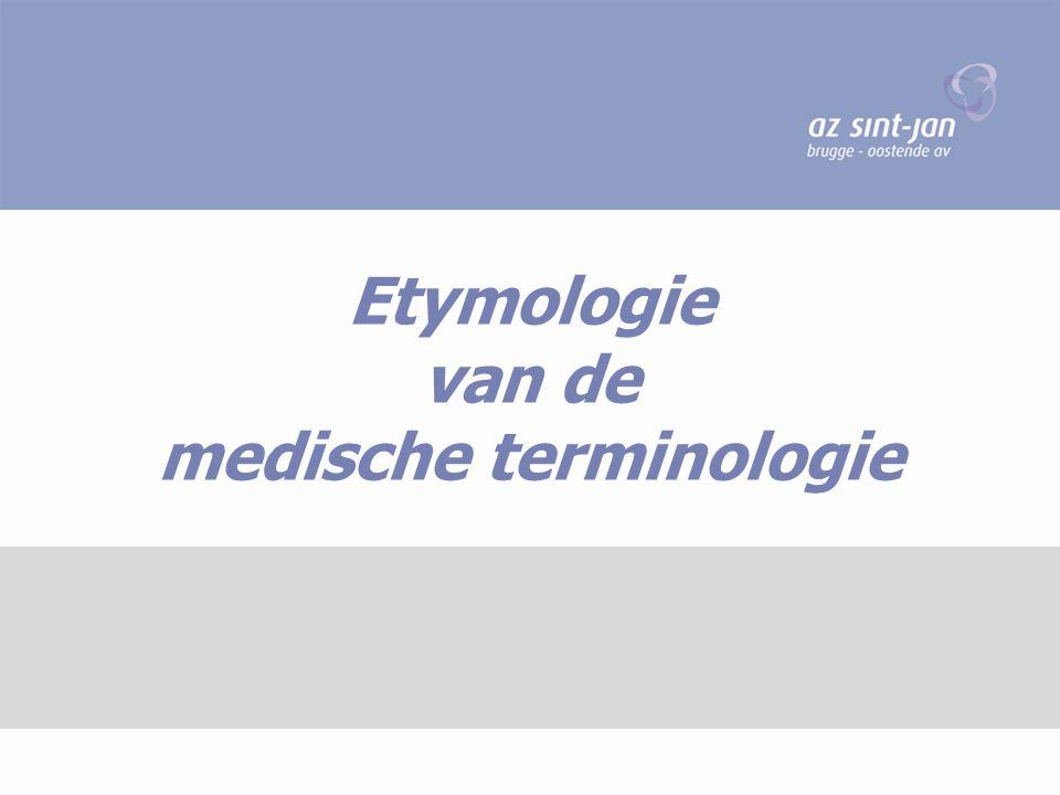 Etymologie van de medische terminologie