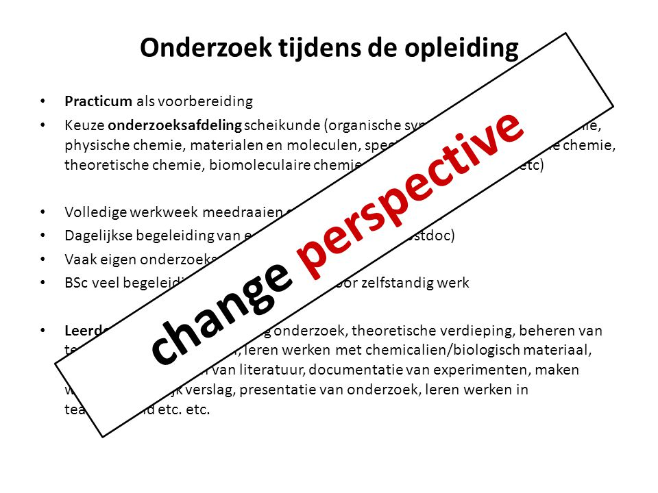 Verder studeren Buitenland Arbeidsmarkt Bedrijf starten Leraar worden Promoveren Master's!.