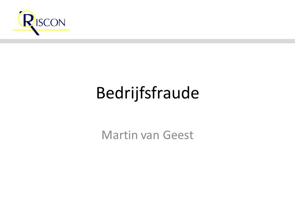 Bedrijfsfraude Martin van Geest