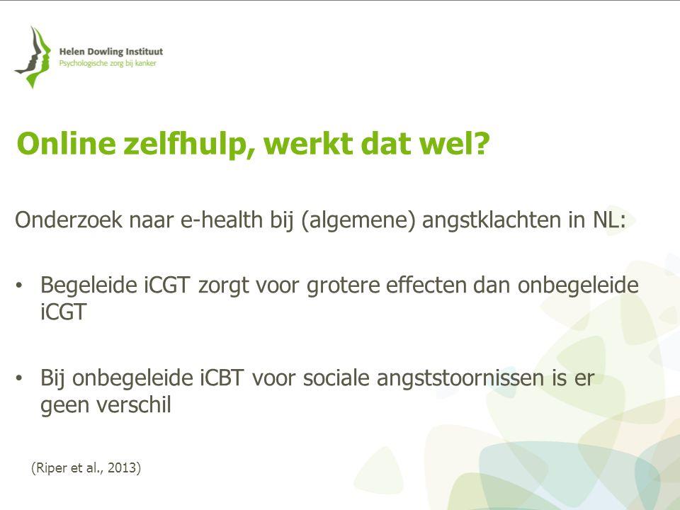 Onderzoek naar e-health bij (algemene) angstklachten in NL: Begeleide iCGT zorgt voor grotere effecten dan onbegeleide iCGT Bij onbegeleide iCBT voor