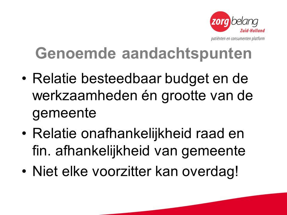 Genoemde aandachtspunten Relatie besteedbaar budget en de werkzaamheden én grootte van de gemeente Relatie onafhankelijkheid raad en fin.